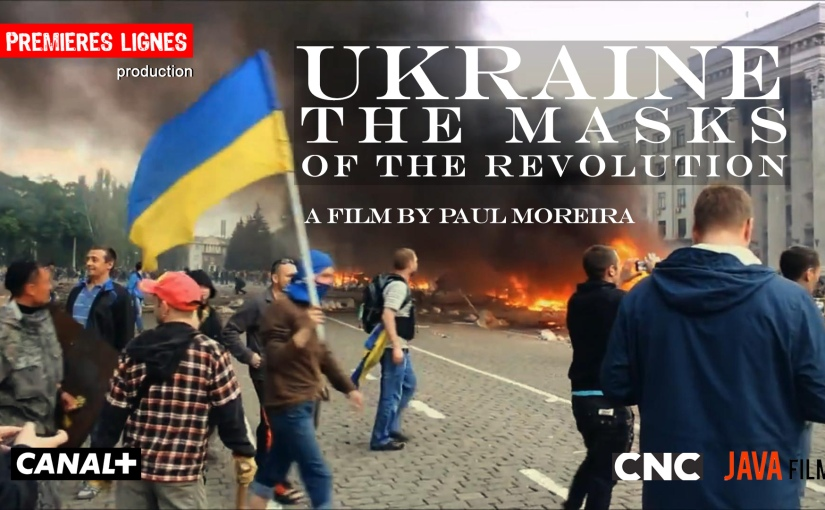 "Torstain elokuvaillat: 7.4.2016 (April 7th) ""Ukraine – The Masks of the revolution"" (Paul Moreira, 2015)"