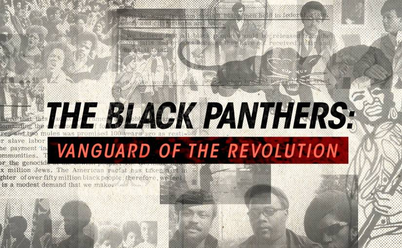 Elokuvailta ma 27.2.: The Black Panthers: Vanguard of the Revolution